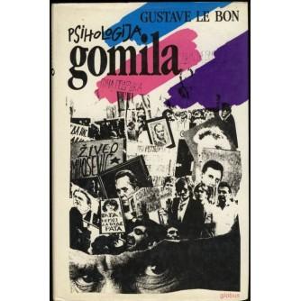 GUSTAVE LE BON : PSIHOLOGIJA GOMILA